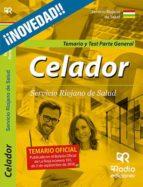 CELADORES DEL SERVICIO RIOJANO DE SALUD: PARTE GENERAL: TEMARIO Y TEST