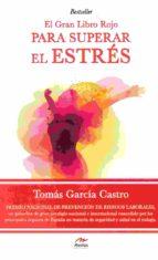 gran libro rojo para superar el estres tomas garcia castro 9788416775309