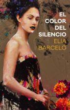 el color del silencio (ebook)-elia barcelo-9788416867509