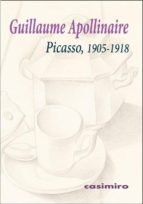 picasso, 1905-1918-guillaume appollinaire-9788416868209
