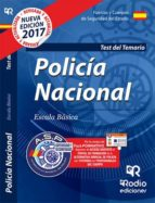 POLICÍA NACIONAL. TEST DEL TEMARIO. 2017
