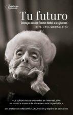 tu futuro (ebook)-rita levi-9788417002909