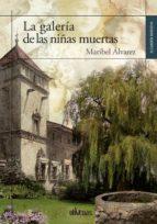la galería de las niñas muertas (ebook)-maribel álvarez-9788417269609