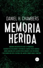 memoria herida (ebook) daniel hernandez chambers 9788417451509
