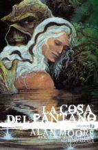 la cosa del pantano de alan moore: edición deluxe vol. 3 alan moore 9788417665609