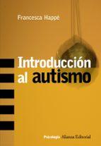 introduccion al autismo francesca happe 9788420648309