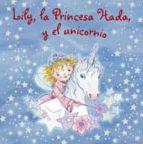 y el unicornio (lily la princesa hada) 9788421680209