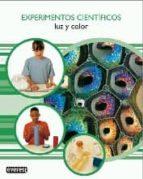 experimentos cientificos: luz y color mark walker 9788424132309