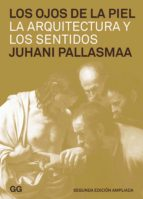 los ojos de la piel (ebook)-juhani pallasmaa-9788425227509