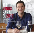113 vinos para el 2013 (ebook) david seijas 9788425350009