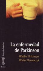la enfermedad de parkinson walther birkmayer walter danielczyk 9788425420009