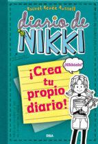diario de nikki: crea tu propio diario-rachel renee rusell-9788427203709