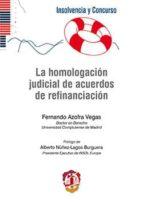 la homologacion judicial de acuerdos de refinanciacion-fernando azofra vegas-9788429019209