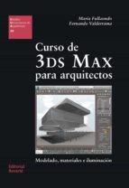curso de 3ds max para arquitectos-maria fullaondo-9788429121209