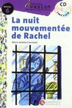 la nuit de rachel (incluye cd) (evasion lecturas en frances) (4º eso)-marie-andree clermon-9788429444209