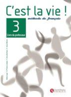 c est la vie 3: guide pedagogique-helene auge-9788429463309