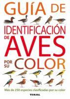 guia de identificacion de aves por su color 9788430572809