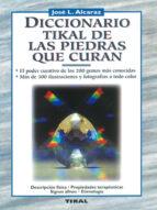 diccionario tikal de las piedras que curan-jose luis alcaraz-9788430579709