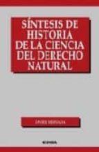sintesis de historia de la ciencia del derecho natural-javier hervada-9788431323509
