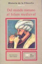 del mundo romano al islam medieval (9ª ed.) a. [et al.] michel 9788432300509
