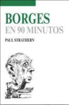 borges en 90 minutos paul strathern 9788432318009