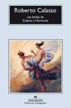 las bodas de cadmo y harmonia (5ª ed.) roberto calasso 9788433914309