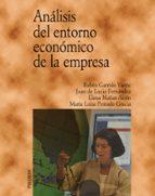 analisis del entorno economico de la empresa 9788436818109