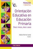 orientacion educativa en educacion primaria antonia ramirez garcia 9788436829709