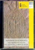 inventario de los volumenes de la bailia general de cataluña en e l archivo de la corona de aragon (cd rom) 9788436936209
