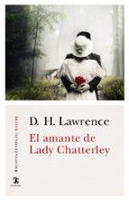 el amante de lady chatterley-d.h. lawrence-9788437636009