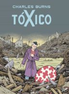 toxico (x ed out) charles burns 9788439723509