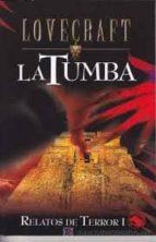 la tumba (relatos de terror i) h.p. lovecraft 9788441413009
