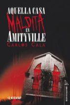 aquella casa maldita en amityville carlos cala 9788441417809