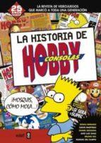 la historia de hobby consolas (1991-2001)-sonia herranz-9788441436909