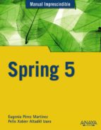 spring 5 (manual imprescindible)-eugenia perez martinez-pello xabier altadill izura-9788441540309