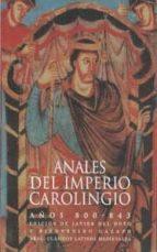 anales del imperio carolingio: años 800-843-9788446004509