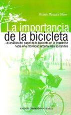 la importancia de la bicicleta ricardo márquez sillero 9788447218509