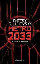 metro 2033-dmitry glukhovsky-9788448005009