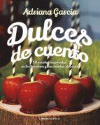 dulces de cuento adriana garcia 9788448024109