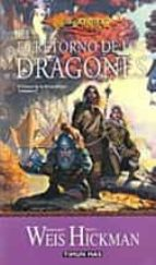 el retorno de los dragones (cronicas de dragonlance; 1)-margaret weis-t. hickman-9788448032609