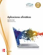 aplicaciones ofimáticas. grado medio. grado medio. (técnico en sistemas microinformáticos y redes)-cristina ruiz-9788448180409