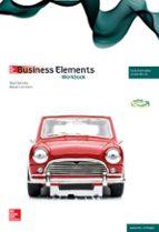 business elements. workbook. tècnic en gestió administrativa. grau mitjà ed 2014-9788448191009