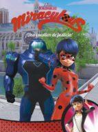 ¡una cuestion de justicia! (miraculous [prodigiosa ladybug]. comic)-9788448849009