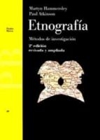 etnografia: metodos de investigacion martyn hammersley paul atkinson 9788449309809