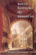 breve historia de bizancio warren treadgold 9788449311109