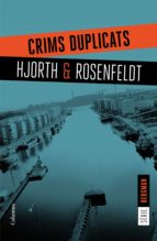 crims duplicats michael hjorth hans rosenfeldt 9788466421409