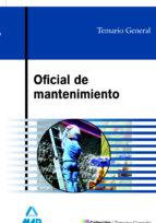 oficial de mantenimiento. temario general 9788466551809