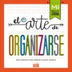 el arte de organizarse: ideas creativas para diseñar tu bullet journal-9788466662109