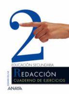 El libro de Cuaderno de ejercicio 2. redaccion (2º eso) autor VV.AA. TXT!