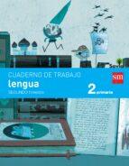 lengua 2º educacion primaria cuaderno 2º trimestre pauta savia ed 2015 9788467578409